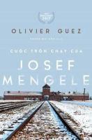 Cuoc tron chay cua Josef Mengele