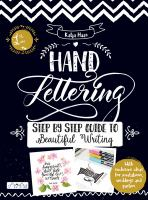 Hand lettering : step by step guide to beautiful writing