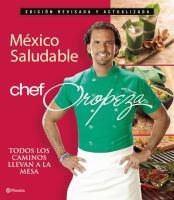 México Saludable Chef Oropeza