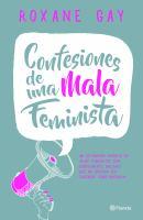 Confesiones de una mala feminista / Bad Feminist