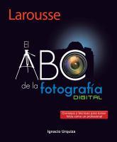 El ABC de la fotografía digital