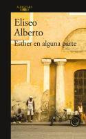 Esther en alguna parte, o, El romance de Lino y Larry Po
