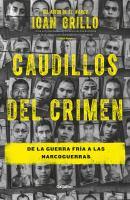 Caudillos del crimen