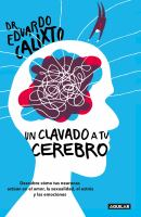 Un Clavado A Tu Cerebro / Take A Dive Into Your Brain