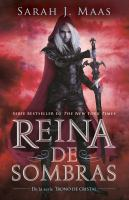 Reina de sombras/ Queen of Shadows