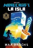 Minecraft. La Isla / Minecraft: The Island