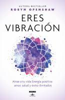 Eres vibracion