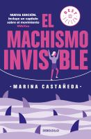 El machismo invisible / Invisible Machismo Returns