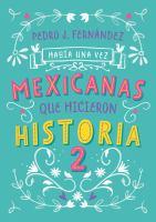 Habâia una vez mexicanas que hicieron historia