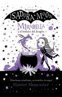 Mirabella y el hechizo del dragon / Mirabelle Gets Up To Mischief