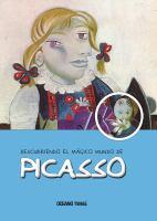 Descubriendo el mágico mundo de Picasso