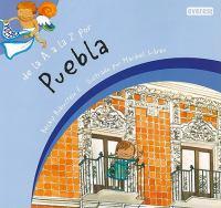 De la A a la Z por Puebla