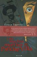 Las muchas muertes de Pancho Villa