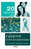 20 respuestas para cáncer cervicouterino
