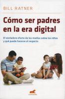 Cómo ser padres en la era digital