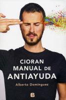 Cioran, Manual De Antiayuda