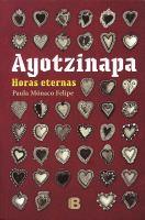 Auotzinapa, horas eternas