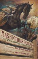 MAS HISTORIAS DE MIEDO PARA CONTAR EN LA OSCURIDAD