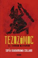 Tezozomoc : el tirano olvidado