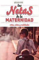 Las Netas De La Maternidad