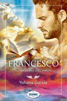 Francesco, el maestro del amor
