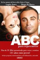 El ABC para rejuvenecer