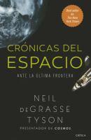 Cronicas del espacio : ante la última frontera