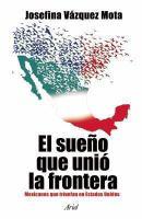 El sueño que unió la frontera