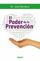 El poder de la prevención