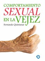 COMPORTAMIENTO SEXUAL EN LA VEJEZ/ SEXUAL BEHAVIOR IN OLD AGE