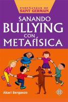 Sanando bullying con metafísica
