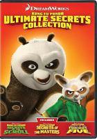 Kung Fu Panda Ultimate Secrets Collection