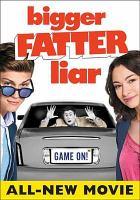 Bigger fatter liar [videorecording]