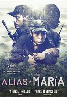 Alias María [videorecording]