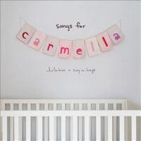 Songs for Carmella