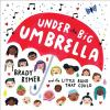 Under the big umbrella [sound recording (CD)]
