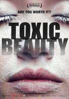 Toxic Beauty
