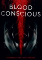 Blood Conscious (DVD)