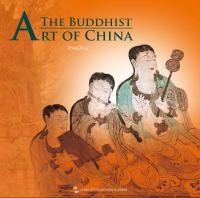 The Buddhist Art of China