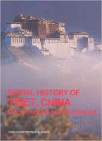Social History of Tibet, China, Documented and Illustrated