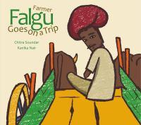 Farmer Falgu Goes on A Trip