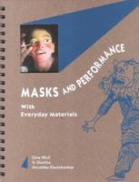 Masks and Performance With Everyday Materials