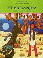 Heer Ranjha and Other Legends of the Punjab