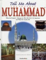 Tell Me About the Prophet Muhamed