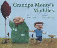 Grandpa Monty's Muddles