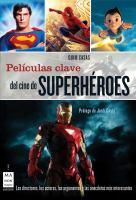 Películas clave del cine de superhéroes