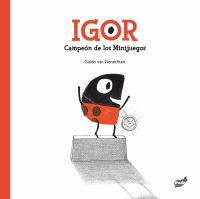 Igor, campeón de los minijuegos