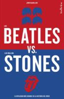 Los Beatles vs. los Rolling Stones