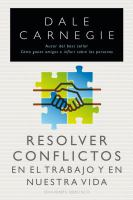 Resolver conflictos en el trabajo y en nuestra vida