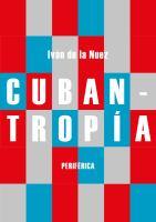 Cubantropía
